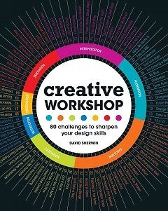 Creative Workshop - 80 Challenges to Sharpen Yo...-NEW-9781600617973 by Sherwin,