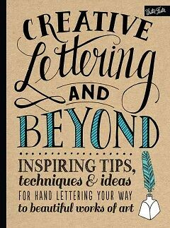 Creative Lettering and Beyond - Inspiring Tips,...-NEW-9781600583971 by Kirkenda
