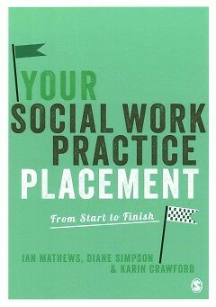 Your Social Work Practice Placement - From Star...-NEW-9781849201797 by Crawford