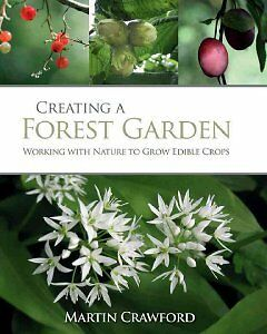 Creating a Forest Garden - Working With Nature ...-NEW-9781900322621 by Crawford