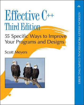 Effective C++ - 55 Specific Ways to Improve You...-NEW-9780321334879 by Meyers,