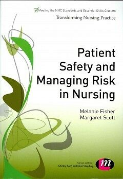 Patient Safety and Managing Risk in Nursing-NEW-9781446266885 by Fisher, Melanie