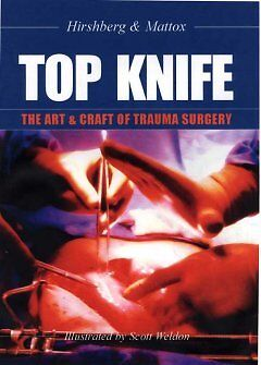 Top Knife - The Art & Craft in Trauma Surgery-NEW-9781903378229 by Hirshberg, As