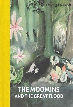 The Moomins and the Great Flood-NEW-9781908745132 by Jansson, Tove