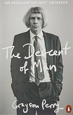 The Descent of Man by Grayson Perry New Paperback Book