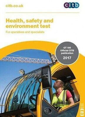 Health, Safety And Environment Test For Operatives & Specialists: GT 100/17 2017