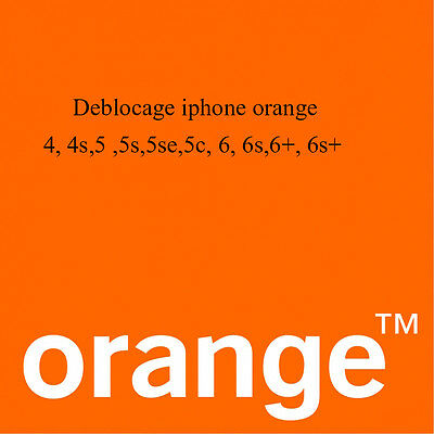 DEBLOCAGE unlock IPHONE ORANGE 3g,3gs,4,4s,5,5c,5s,5se,6,6+,6S,6s+