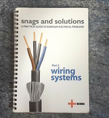 SNAGS AND SOLUTIONS Part 2 WIRING SYSTEMS ISBN: 0-95-310589-X