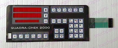 Quadra Chek Check 2000 XY Digital Readout membrane keypad , overlay