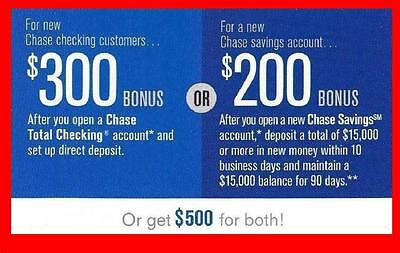 Chase $500 Bonus Offer $300 Checking $200 Savings Direct Deposit Req'd Fast Ship