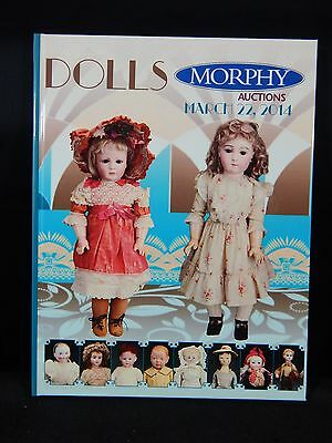 Morphy Auction Catalog Dolls March 22, 2014 BRAND NEW