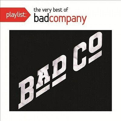 Playlist: The Very Best Of Bad Company by Bad Company.