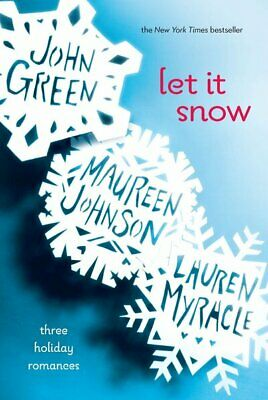 Let it snow: three holiday romances by John Green (Paperback / softback)