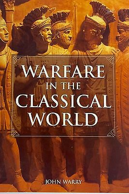 Warfare in the Classical World by Author John Warry