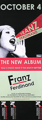 Franz Ferdinand 2005 You Could Have It So Much Better 2-Sided Promo Poster