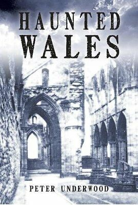 Haunted Wales by Peter Underwood New Paperback Book