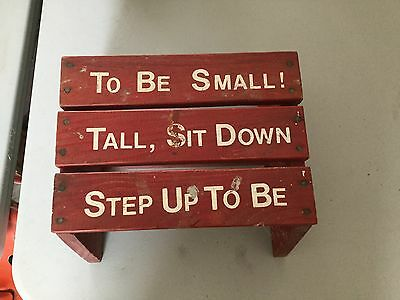"""Vintage  Mfg Red Painted Childs Step Stool """"Step Up To Be Tall"""""""