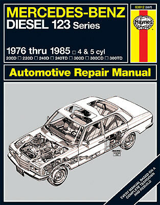 Haynes 63012 Repair Manual Mercedes Benz Diesel 123 Series 1976 thru 1985