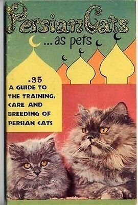 Persian Cats As Pets Guide to Training Care and Breeding