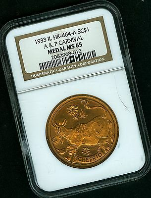 Hk 464 A 1933 Il  A @ P Carnival  So Called Dollar    R-3     Ngc Ms 65