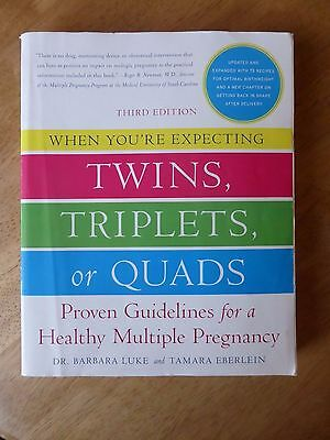 When You're Expecting Twins, Triplets, or Quads: Proven Guidelines for a...