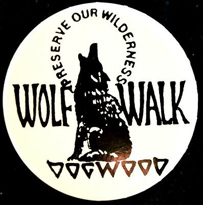 Protect The Wolf - Preserve Our Wilderness -  Original Ecology Pinback 1990's