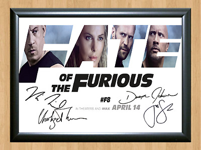 Fate of the Furious Fast 8 Cast Signed Autographed A4 Photo Poster Memorabilia 2