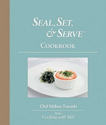 Brand New Seal, Set & Serve Water Bath Sousvide Cooking Cookbook Free Shipping