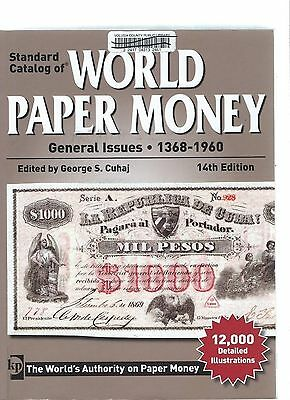 Standard Catalog of World Paper Money General Issues 1368-1960 14th Edition p/b