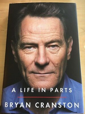 A Life in Parts by Bryan Cranston (2016, Hardcover)