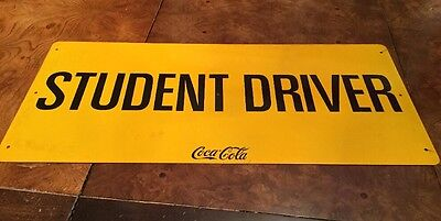 Original Coca-Cola Metal Student Driver Sign Vintage Rare Yellow Advertising