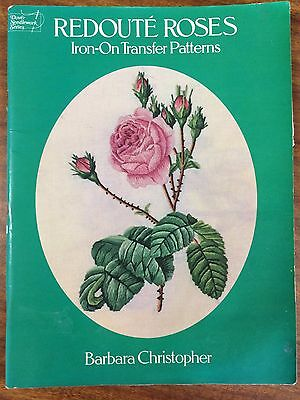 Redouté Roses: IRON - ON TRANSFER PATTERNS 1st Ed. by Barbara Christopher