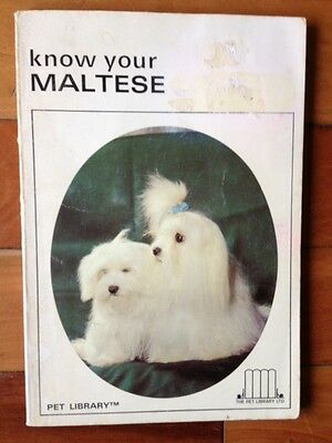 """Vintage Dog Book """"Know Your Maltese"""""""