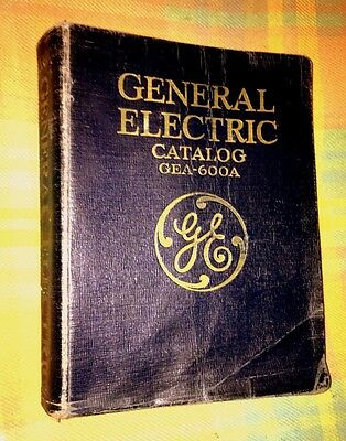 General Electric Catalog GEA-600A 1930 - 1146 pages hundreds of illustrations