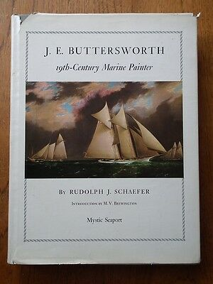 J.E. Buttersworth 19th Century Marine Painter by Rudolph J. Schaefer *Hardback*