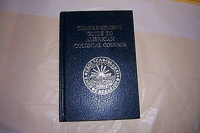 Comprehensive Guide to American Colonial Coinage by Sanford J. Durst