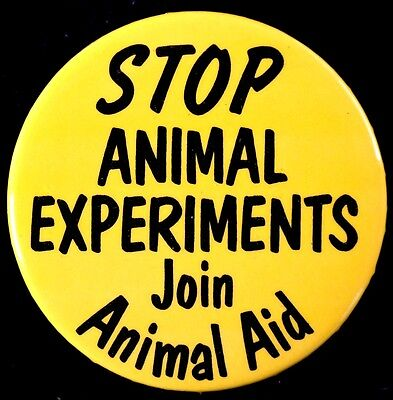 Stop Animal Experiments 1990's Animal Aid- Original Large  Pinback  Scarce