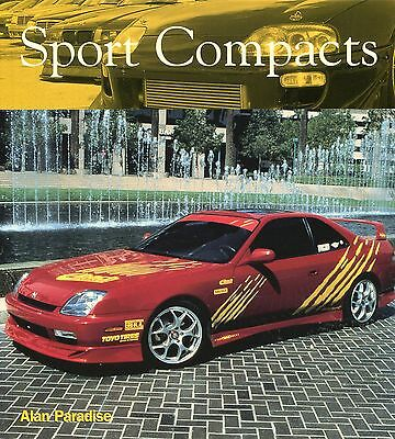 Book:  Sport Compacts...by Alan Paradise