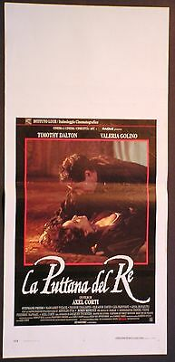 Locandina LA PUTTANA DEL RE 1°ED.IT.1991 TIMOTHY DALTON VALERIA GOLINO A.FOA