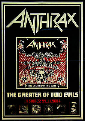 Anthrax 2004 The Greater Of Two Evils Original Machine Folded German Poster