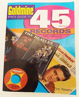 2005 Goldmine Price Guide to 45 RPM Records by Tim Neely
