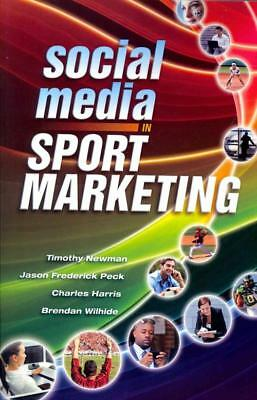 Social Media In Sport Marketing - Newman, Timothy - New Hardcover Book