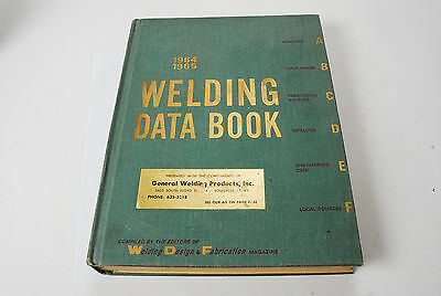 Vintage 1964-1965 Welding Data Book - Products Processes Equipment Advertising