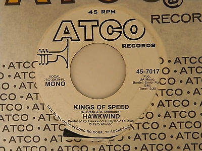 Hawkwind 45 KINGS OF SPEED mono bw stereo   Atco VG+