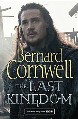 The Last Kingdom (The Last Kingdom Series by Bernard Cornwell Paperback Book New