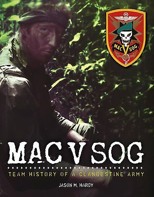 Book: MAC V SOG: Team History of a Clandestine Army Volume 1