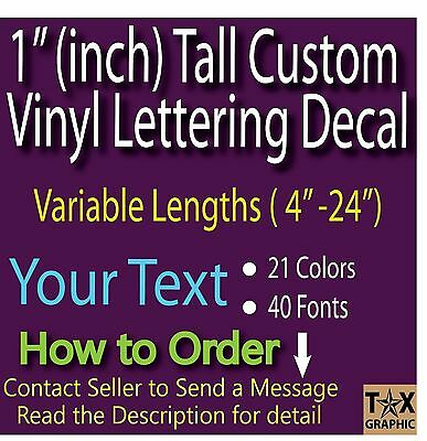 """1"""" TALL CUSTOM Vinyl Lettering Decal Personalized Sticker Window Wall Text Name"""