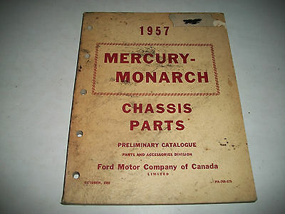 1957 Mercury &  Monarch Early Issue Illustrated Chassis Parts Catalog