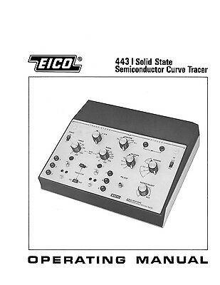 EICO 443 Semiconductor Curve Tracer Instruction Manual