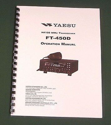 Yaesu FT-450D Operation Manual - Premium Card Stock Covers & 32lb Paper!